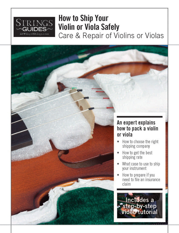 Care and Repair of Violins or Violas: How to Ship Your Violin or Viola Safely