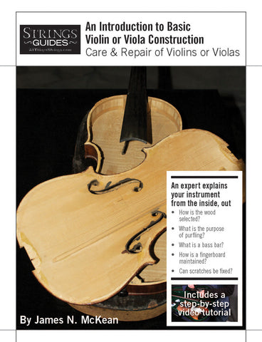 Care and Repair of Violins or Violas: An Introduction  to Basic Violin or Viola Construction