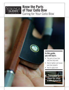Caring for Your Cello Bow: Know the Parts of Your Cello Bow