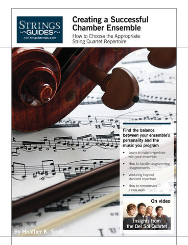 Creating a Successful Chamber Ensemble: How to Choose the Appropriate String Quartet Repertoire