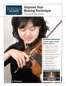 Improve Your Bowing Technique: Complete Edition