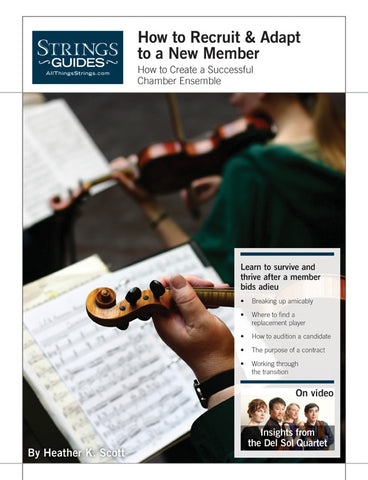 Creating a Successful Chamber Ensemble: How to Recruit & Adapt to a New Member
