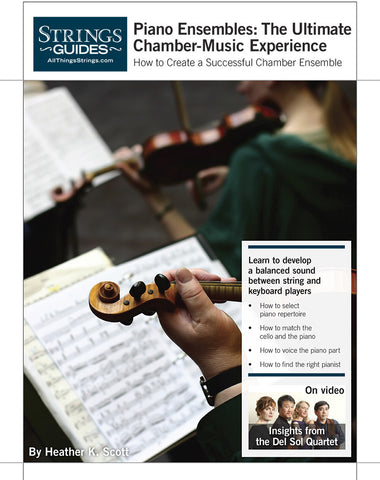 Creating a Successful Chamber Ensemble: Piano Ensembles—Ultimate Chamber Experience