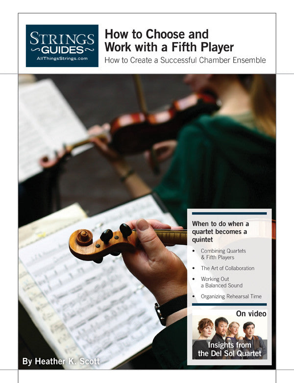 Creating a Successful Chamber Ensemble: How to Choose and Work With a Fifth Player