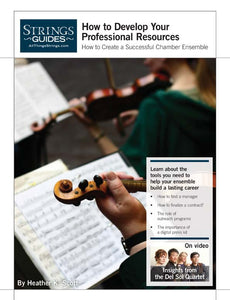 Creating a Successful Chamber Ensemble: How to Develop Your Professional Resources