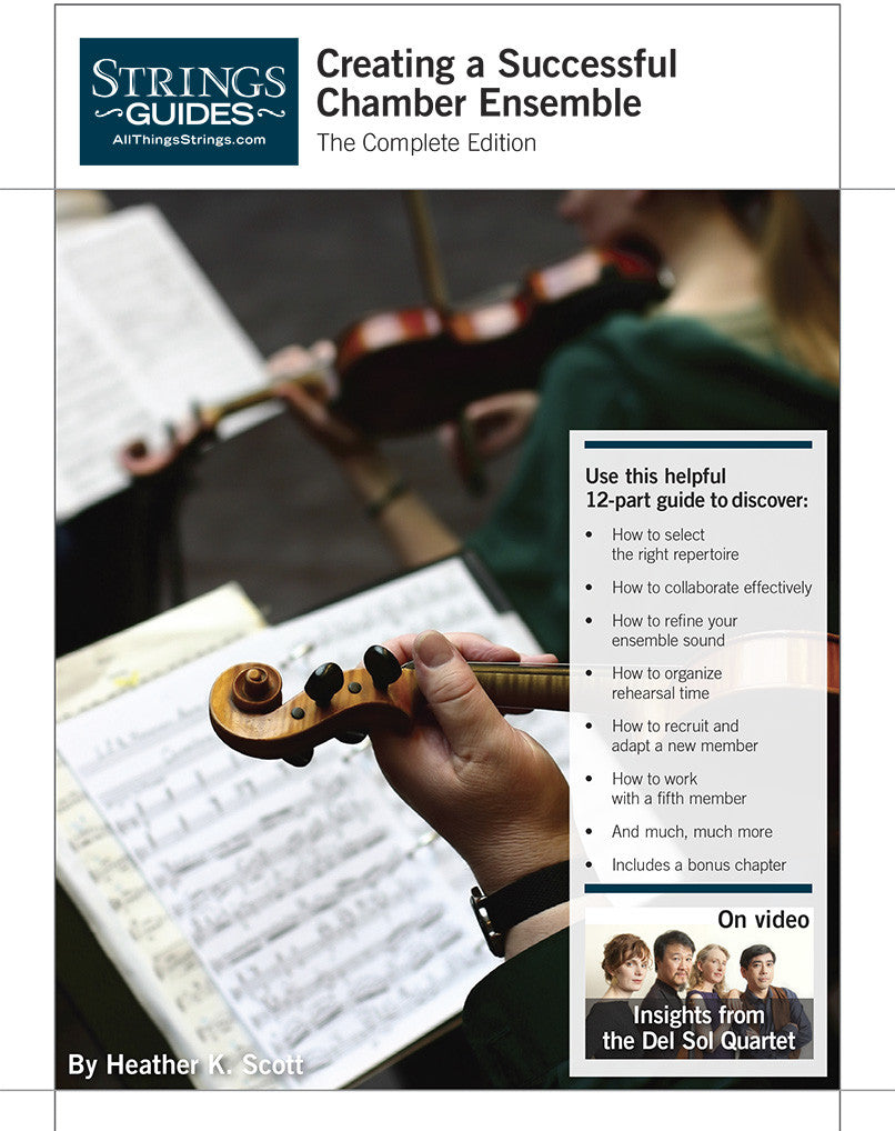Creating a Successful Chamber Ensemble: The Complete Edition