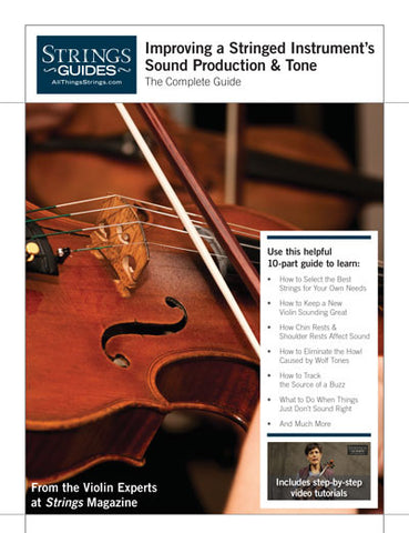 Improving a Stringed Instrument's Sound Production & Tone