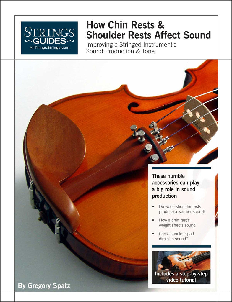 Improving a Stringed Instrument's Sound Production & Tone: How Chin Rests and Shoulder Rests Affect Sound
