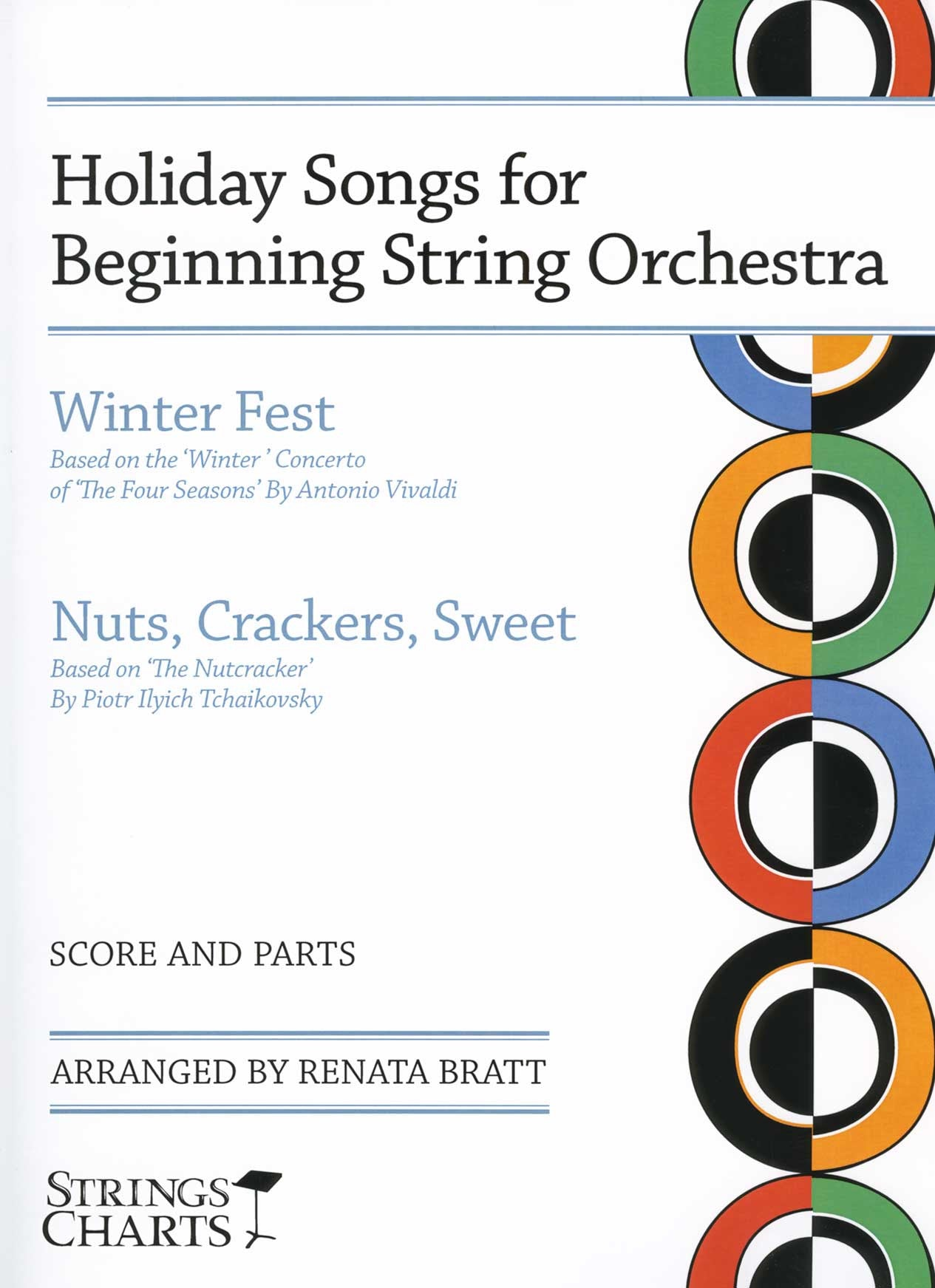 Holiday Songs for Beginning String Orchestra: Winter Fest and Nuts, Crackers, Sweet