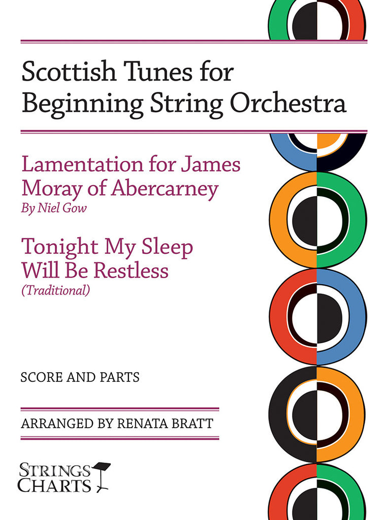 Scottish Tunes for Beginning String Orchestra: Lamentation for James Moray of Abercarney and Tonight My Sleep Will Be Restless