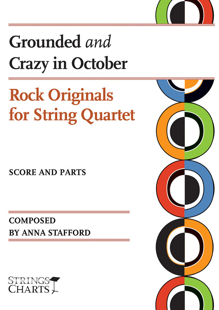 Rock Originals for String Quartet: Grounded and Crazy in October