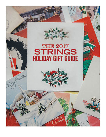 The 2017 Strings Holiday Gift Guide