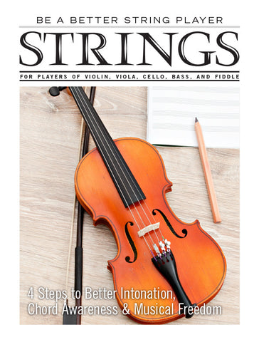 Be a Better String Player – 4 Steps to Better Intonation, Chord Awareness & Musical Freedom