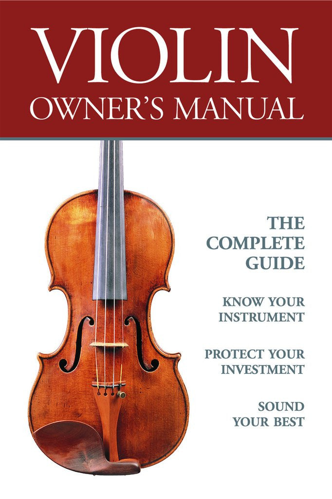Violin owners manual strings magazine violin owners manual publicscrutiny Choice Image