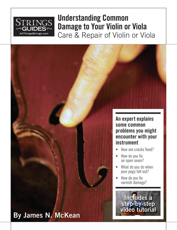 Care and Repair of Violins or Violas: Understanding Common Damage to Your Violin or Viola