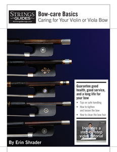 Caring for Your Violin or Viola Bow: Bow-care Basics