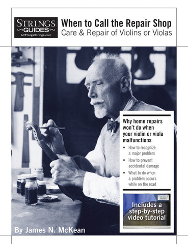 Care and Repair of Violins or Violas: When to Call the Repair Shop
