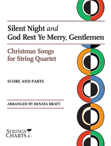 Silent Night and God Rest Ye Merry, Gentlemen: Christmas Songs for String Quartet