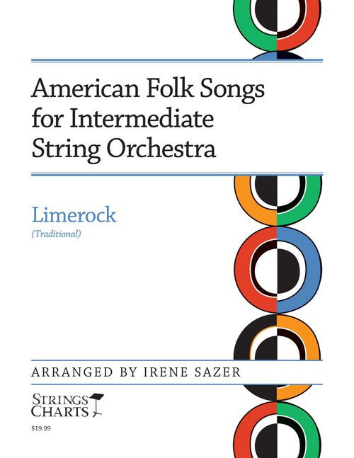 American Folk Songs for Intermediate String Orchestra: Limerock