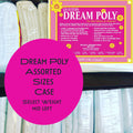 Dream Poly Select (mid loft weight) Assorted Sizes Case