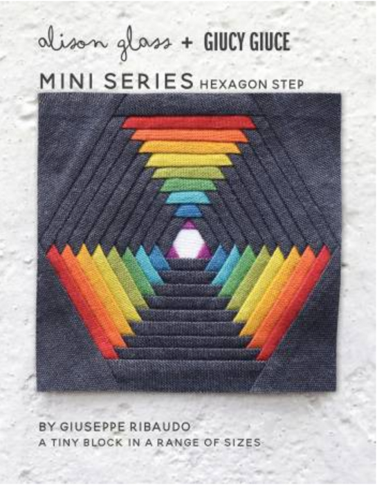 Mini Series Hexagon Step - The Modern Quilting Company