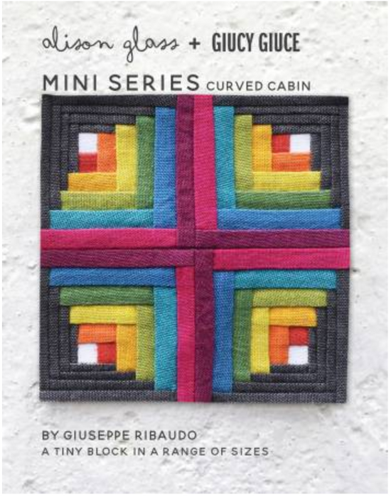 Mini Series Curved Cabin - The Modern Quilting Company