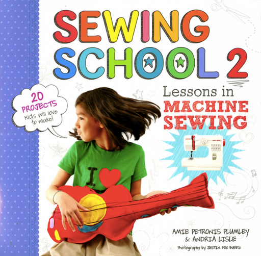 Sewing School 2 - Softcover - The Modern Quilting Company