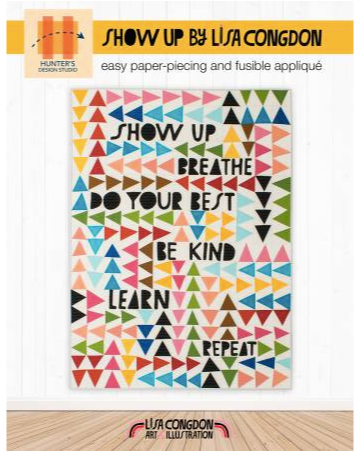 Show Up - The Modern Quilting Company