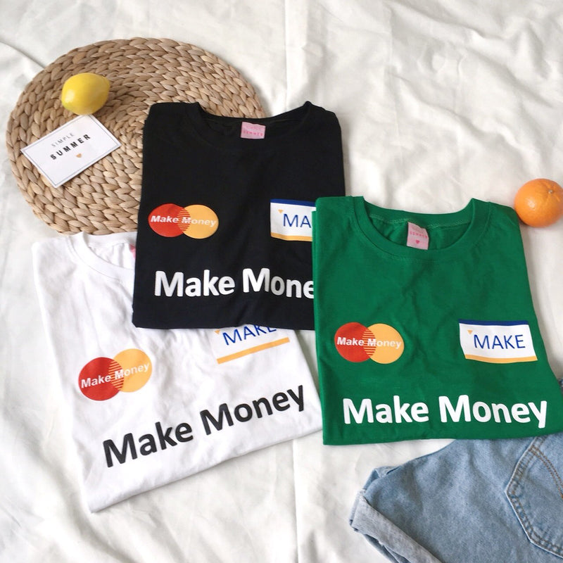 Make Money Tee
