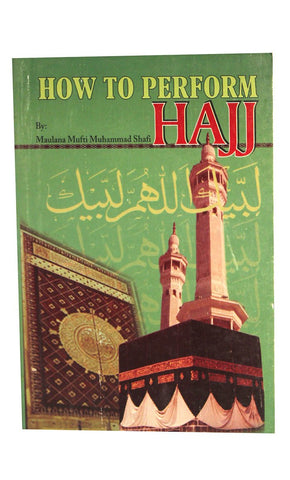 How to Perform Hajj  - Final Sale Item