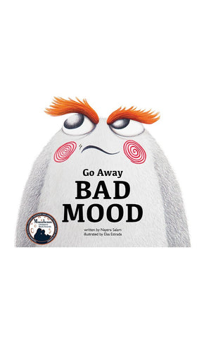 Go Away Bad Mood - Final Sale Item_Front_View