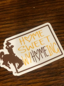 Home Sweet WyHomeing Decal