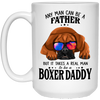Boxer Daddy - Any Man Can Be A Father White Mug