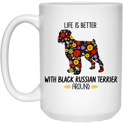 Life Is Better With Russian Terrier Around White Mug