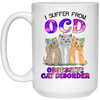 I Suffer From OCD White Mug