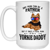Yorkie Daddy - Any Man Can Be A Father White Mug