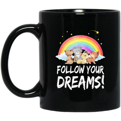 Cat Follow Your Dream Black Mug