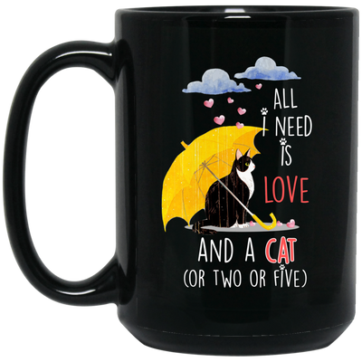 All I Need Is Love And Cat Black Mug