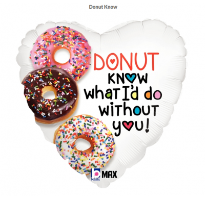 "Foil - 18"" - Donut know what I'd do without you! (36762)"