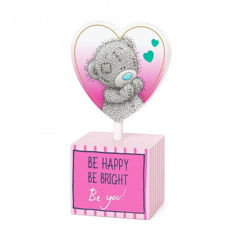 Me to You Be Happy Be You Positive Thoughts Standing Plaque