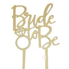 Cake Topper - Acryllic - Bride To Be