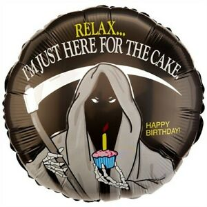 "Foil - 18"" -   Relax... I'm just here for the cake (16370)"