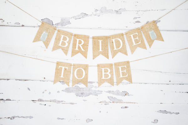 Bachelorette Bridal Shower Decor, Mason Jar Bride To Be Banner