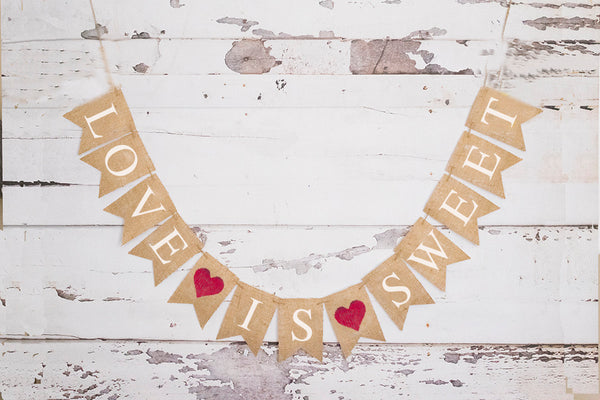 Valentine's Decor, Love Is Sweet Banner