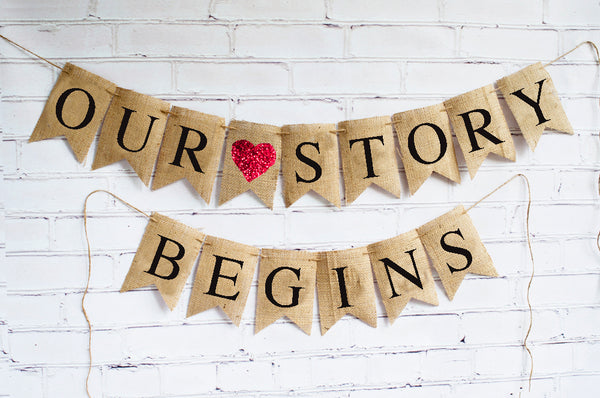 Wedding Decor, Our Story Begins Banner