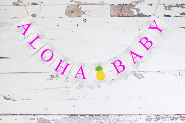 Baby Shower Decor, Cardstock Pineapple Aloha Baby Banner