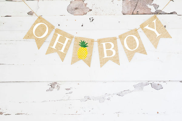 Baby Shower Decor, Tutti Frutti Oh Boy Pineapple Banner
