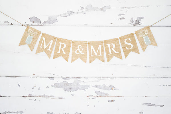 Floral Mason Jar Wedding Decor, Mr and Mrs Banner