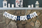 Nautical Baby Shower Decor, Mama to Be Anchor Banner