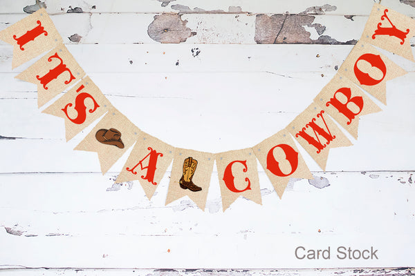 Baby Shower Decor, Western It's A Cowboy Card Stock Banner